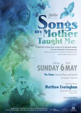 Our first 2018 concert features guest Musical Director, Matthew Everingham, with an exciting programme entitled: 'Songs my Mother Taught Me'.